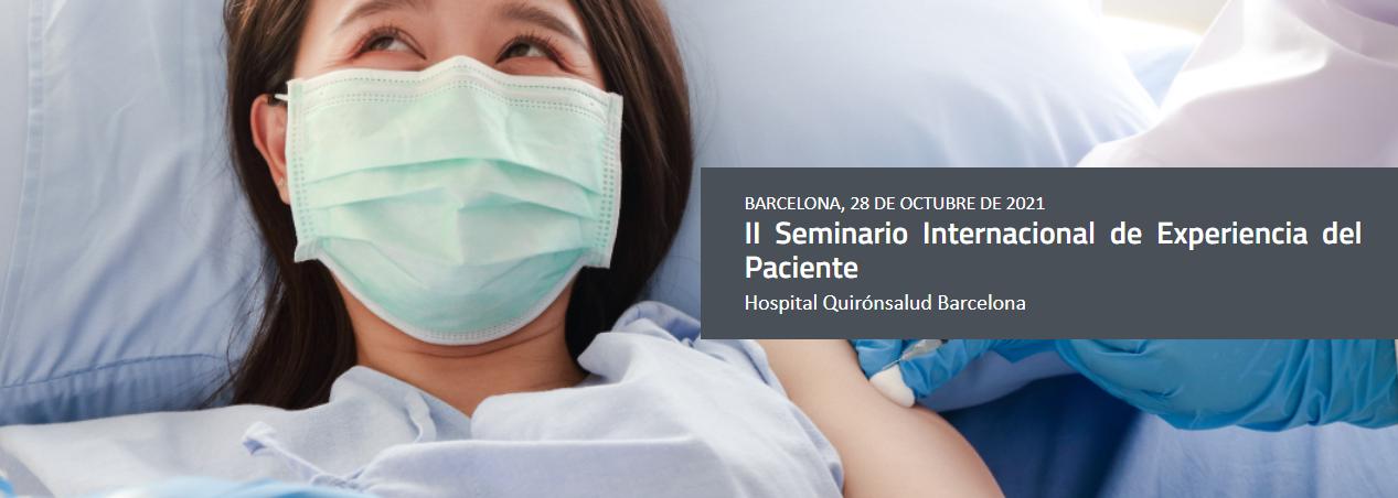 II Seminario Internacional de Experiencia del Paciente